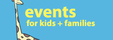 events for kids and families