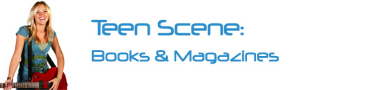 teen scene- books and magazines