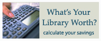 Calculate how much the library saves you!