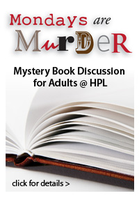 Mondays Are Murder - Mystery Book Discussions for Adults at HPL