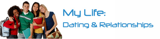 my life - dating and relationships